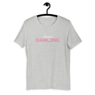 Keep Dancing TShirt